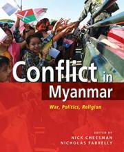 Conflict in Myanmar: War, Politics and Religion